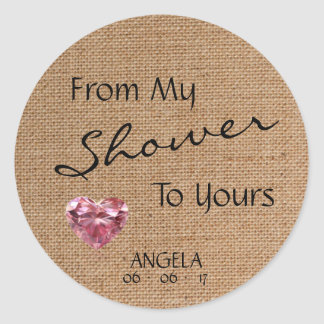 'From My Shower To Yours' Burlap Baby Shower Classic Round Sticker