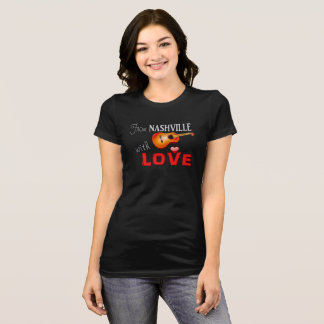 From Nashville With Love -Ladies T-shirt