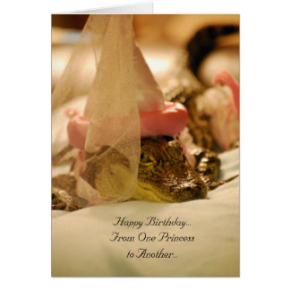 From One Princess To Another.... Greeting Card