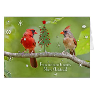 From our home to yours, Merry Christmas(Cardinals) Greeting Card