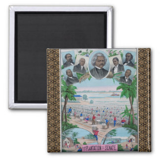 From Plantation To The Senate 2 Inch Square Magnet