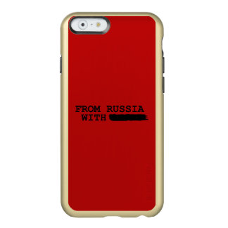 from russia with------- incipio feather shine iPhone 6 case