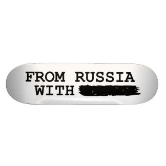 from russia with------- skateboard deck