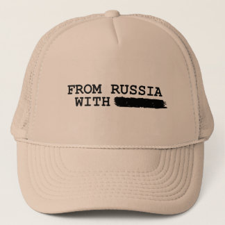 from russia with------- trucker hat