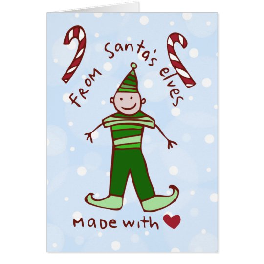 From Santa's Elves Made with Love Card