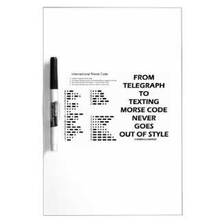 From Telegraph To Texting Morse Code Never Style Dry-Erase Board
