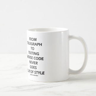 From Telegraph To Texting Morse Code Never Style Coffee Mug