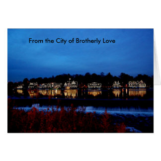From the City of Brotherly Love Greeting Card