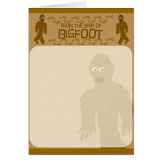 From the desk of bigfoot! greeting card