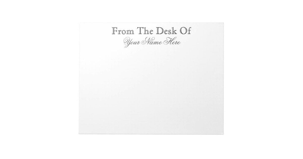 From the desk of notepad zazzle