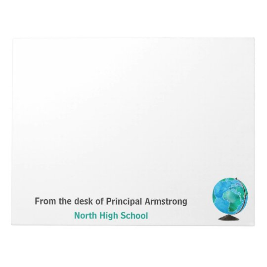 From the Desk of Principal School Watercolor Globe Notepad