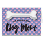 FROM THE DOG MOTHER'S DAY | LOVE HEARTS BONE CARD