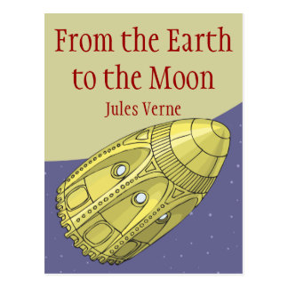 From the Earth to the Moon - Jules Verne Postcard