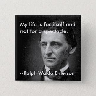 From the essay Self-Reliance Ralph Waldo Emerson Pinback Button