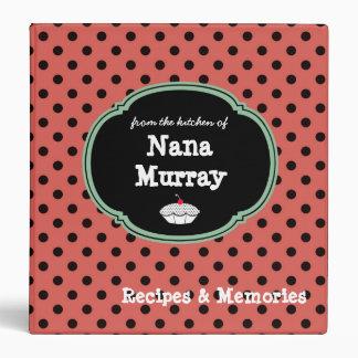 "From the Kitchen of Nana 1.5"" Polka Dot Recipe 3 Ring Binder"