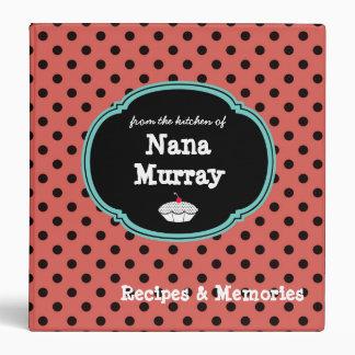 "From the Kitchen of Nana 1.5"" Polka Dot Recipe Vinyl Binder"