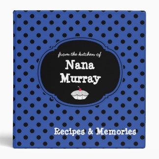 "From the Kitchen of Nana 1.5"" Polka Dot Recipe Vinyl Binders"