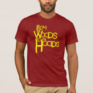 From the Woods to the Hoods tee: Cranberry T-Shirt