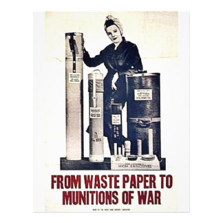 From Waste Paper To Munitions Of War