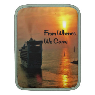 From Whence We came iPad Sleeve