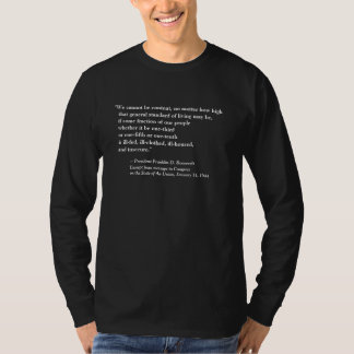 FRONT/BACK FDR'S 2ND BILL OF RIGHTS + QUOTE TEE SHIRT
