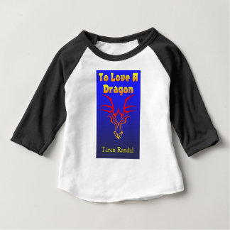 """Front Cover of """"To Love a Dragon."""" Baby T-Shirt"""