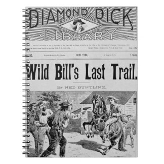 Front cover of 'Wild Bill's Last Trail', a Ned Bun Notebooks