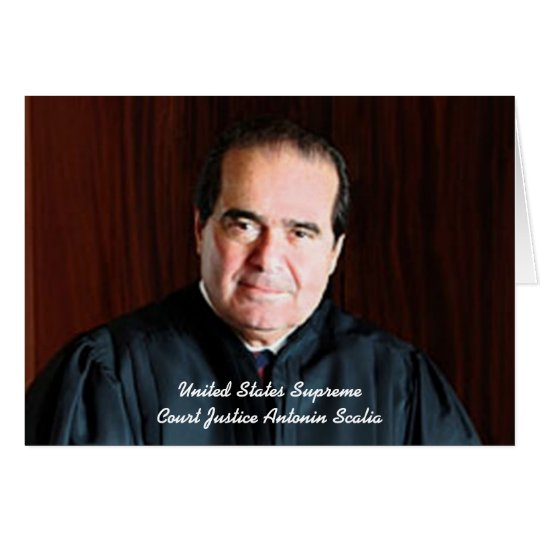 Front: Justice Antonin Scalia Card
