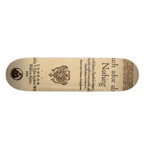 Front Piece to Much Ado About Nothing Quarto Skateboard Decks