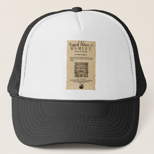 Front Piece to the Hamlet Quarto (1605 version) Trucker Hat