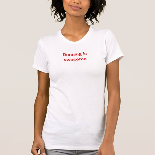 Front-Red: Running is awesome T Shirt