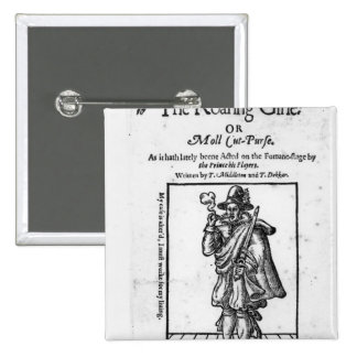 Frontispiece to 'The Roaring Girle' 2 Inch Square Button