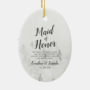Frosted Pines Rustic White Maid Of Honor Quote Ceramic Ornament