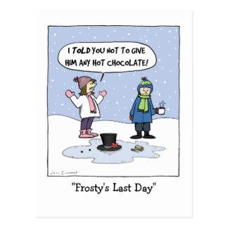 Frosty s Last Day Postcards