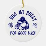 Frote mi Belly de Buda para la buena suerte Adornos