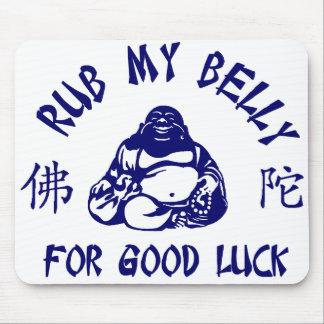 Frote mi Belly de Buda para la buena suerte Mouse Pad