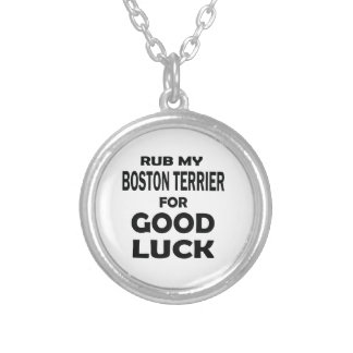 Frote mi Boston Terrier para la buena suerte Colgante Redondo