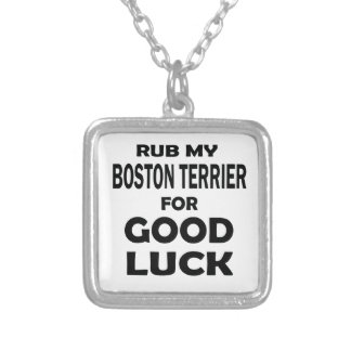 Frote mi Boston Terrier para la buena suerte Colgante Cuadrado