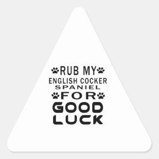 Frote mi cocker spaniel inglés para la buena pegatina triangular