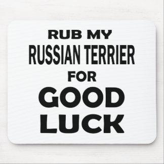 Frote mi Terrier ruso para la buena suerte Alfombrilla De Raton