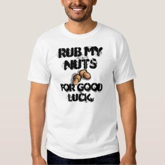 Frote mis nueces para la camiseta de la buena playeras