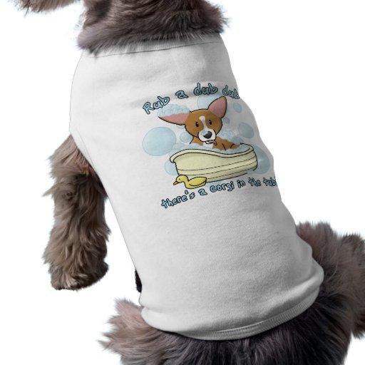 Frote un Corgi de la copia de la copia Camisetas Mascota
