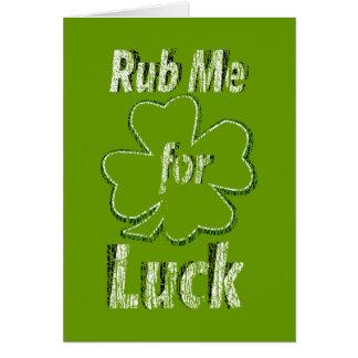 Fróteme para la buena suerte tarjeta