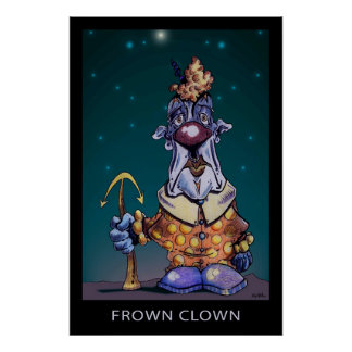 Frown Clown Poster