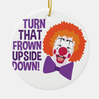 Frown Updide Down Ceramic Ornament