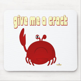 Frowning Red Crab Give Me A Crack Mouse Pad