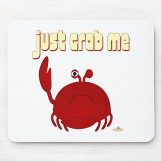 Frowning Red Crab Just Crab Me Mouse Pads