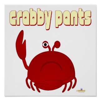 Frowning Red Crab   Pants Poster