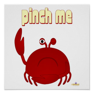 Frowning Red Crab Pinch Me Poster
