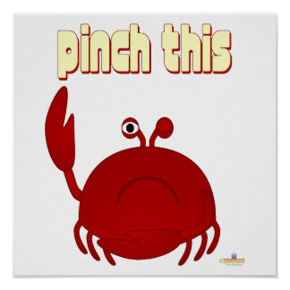 Frowning Red Crab Pinch This Poster